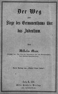 Cover page of Marr's The Way to Victory of Germanicism over Judaism, 1880 edition